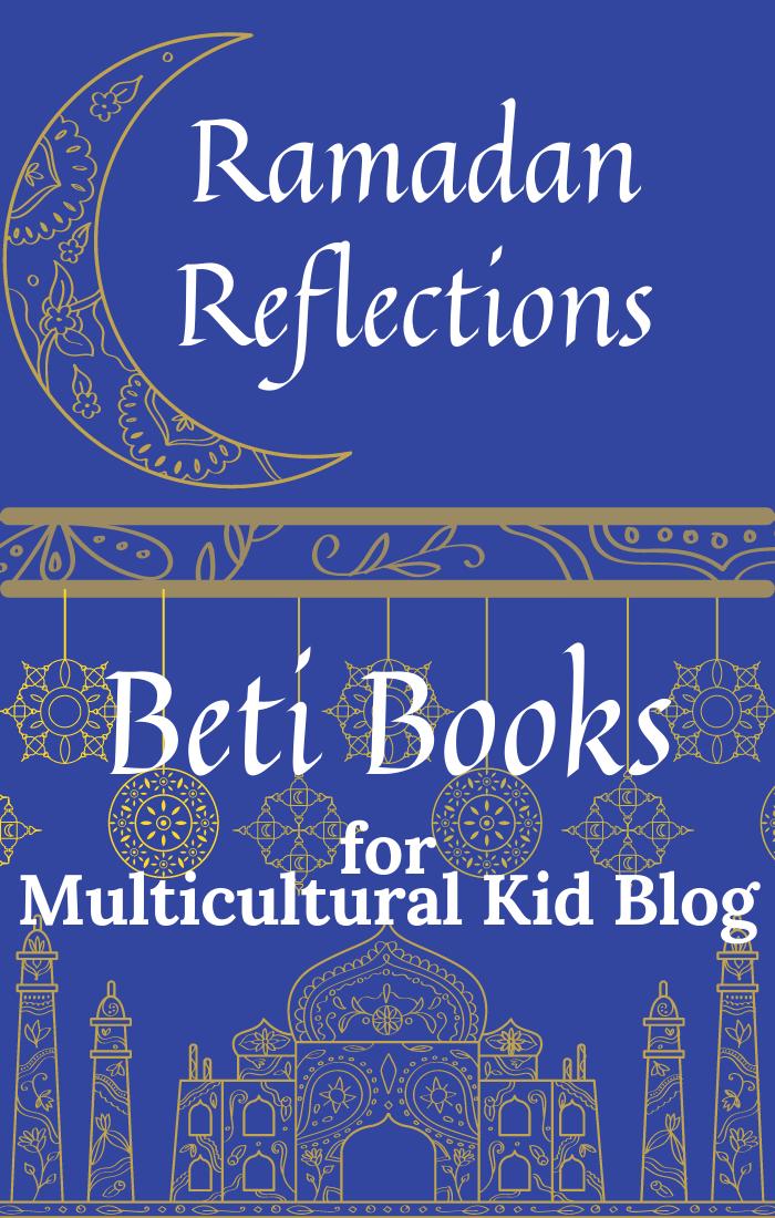 Ramadan Reflections | multiculturalkidblogs.com