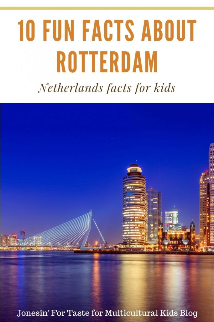 a text and photo collage featuring a photo of the Rotterdam skyline at night, text says 10 fun facts about Rotterdam Netherlands facts for kids